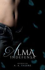 Alma indefensa by Isloveme