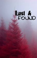 Lost & Found (Completed) by FallonMagenAnne
