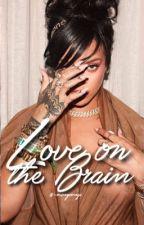 Love on the Brain || Rihanna x Nicki Minaj by -MlNYOONGI