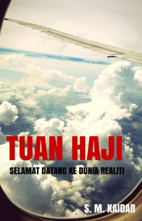 Tuan Haji by SuriMawarneKaidar