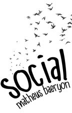 Social by MatheusBaeryon