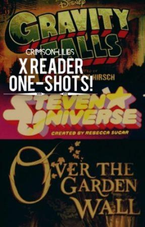 Gravity Falls x Reader Oneshots! (Steven and Wirt too!) - 1  Dipper