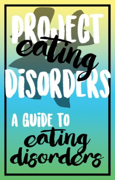 A Guide to Eating Disorders