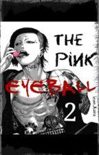 The Pink Eyeball 2 by leon_kara