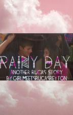 Rainy Day by girlmeetsrucasreyton