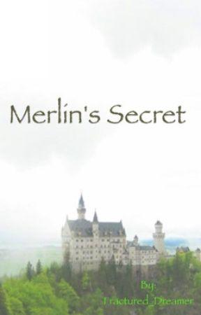 Merlin's Secret by Fractured_Dreamer