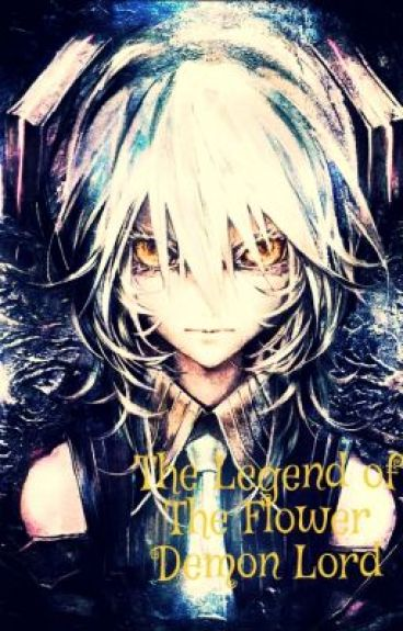 The Legend of the Flower Demon Lord