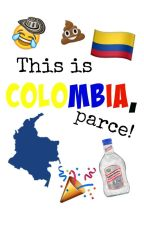This is Colombia, parce! by mxgconmendes