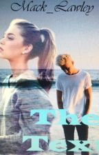 The Text (Kian Lawley Fanfic) by Mack_Lawley