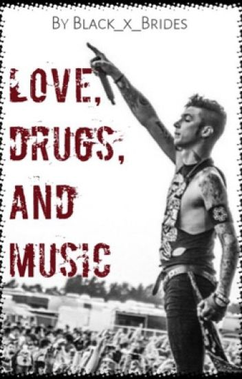 Love, drugs and music (BVB and more bands love story)