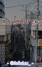 All About EXO by jodohnyafelix