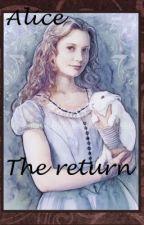 Alice: The return by Firavirus