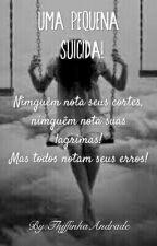 Uma Pequena Suicida! by LittleSuicideAlone