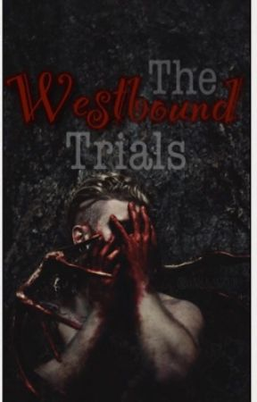 The Westbound Trials (Discontinued) by Create_Writer