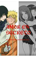 Amor En Secreto by ZeyraUzumakiUchiha