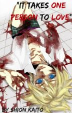 """It Takes One Person To Love""  Yandere!Len x Oliver by Lencest_02"