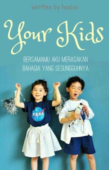 Your Kids [Sequel MWMA]