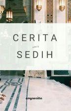 Cerita Sedih. by amyrozitta