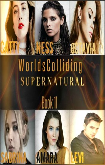 Worlds Colliding (Supernatural) Book 11
