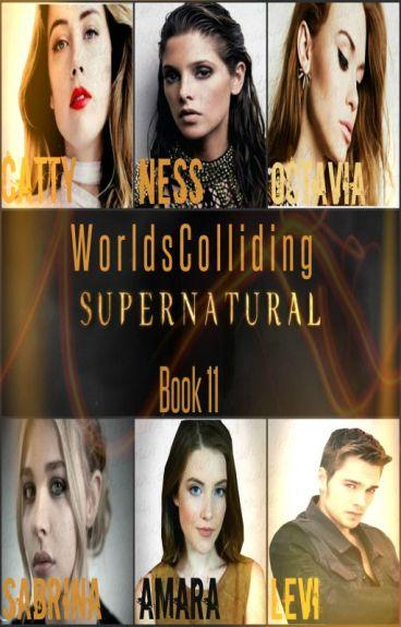 Worlds Colliding (Supernatural) Book 11