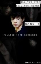 All You Ever Said Was 'Sorry'. 1 [Jungkook FanFiction] by Mariza_Pizza000