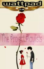 The Project Playlists  by Myra1493
