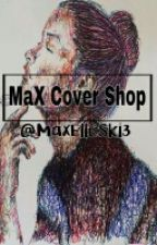 MaX Cover Shop(Open) by MaxElleSki3