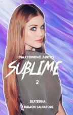 Para toda la eternidad #2 by aroundbooks_96