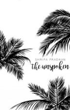 The Unspoken by merakidoc