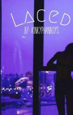 Laced; Phan by kinkyphanboys
