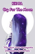 Cry For The Moon by kirawal