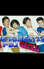FBI GIRL ( ONE DIRECTION ) by lialouniaharzay