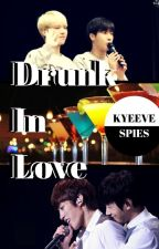 Drunk in love [WooGyu/MyungYeol] by kyeeve-sysjsg