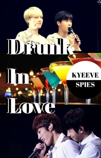 Drunk in love [WooGyu/MyungYeol]