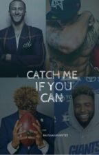 Catch Me If You Can |Short Story| Complete by RayshawnWrites