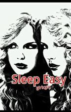 Sleep Easy [girlxgirl] One Shot by lahhdeedahh