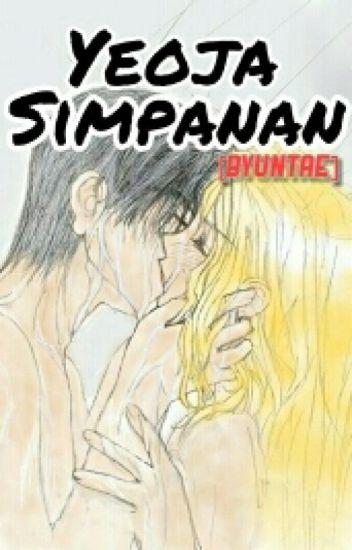 [COMPLETE] [Byuntae] Yeoja Simpanan