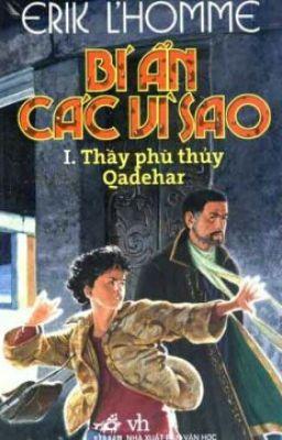 Đọc truyện Bí Ẩn Các Vì Sao Book 1 - Thầy Phù Thủy Qadehar