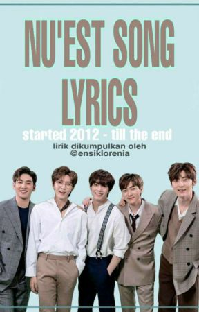 NUEST's Song Lyrics - 📺 OST Mr  Sunshine part 10 - And I by