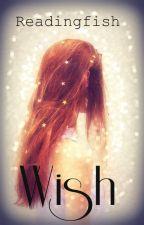 Wish by Readingfish