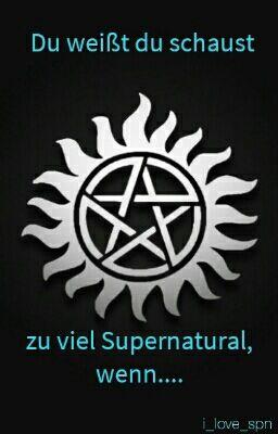 supernatural sprüche Supernatural Zitate :)   MxllaOBrien   Wattpad supernatural sprüche