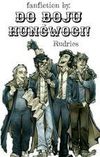 Do boju Huncwoci!(ZAWIESZONE) by Rudries