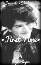 •First Time• (Freddy Leyva & Tú) by soynicoleyva