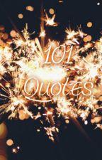 101 Quotes by HarmonyCielo