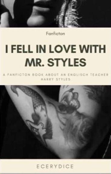 I fell in love with Mr. Styles.