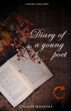 Diary of a Young Poet by sonakshisrivastava