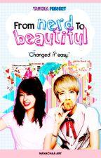 (EXO Sehun fanfic) From Nerd To Beautiful by MyTaeOppa