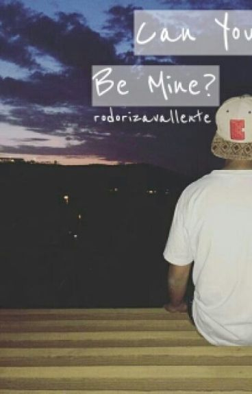 Can You Be Mine?