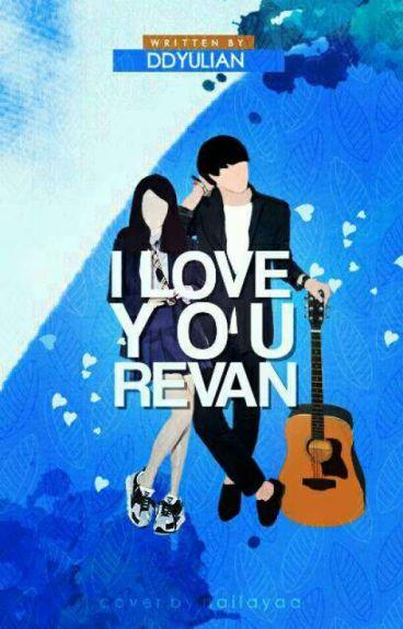 I Love You, Revan.