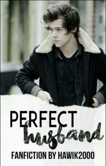 Perfect husband||h.s
